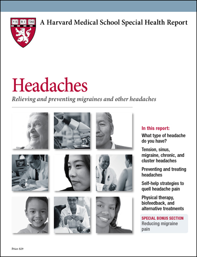 Headaches: Relieving and preventing migraines and other headaches