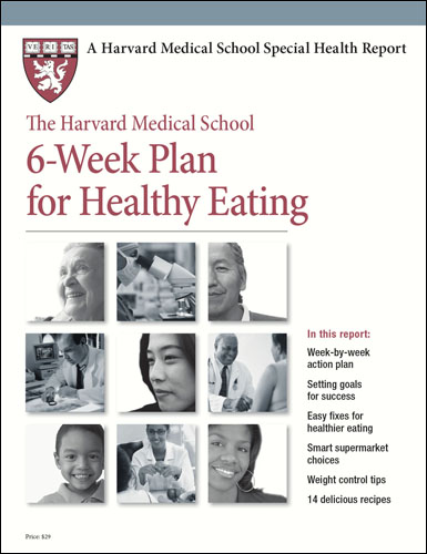The Harvard Medical School 6-Week Plan for Healthy Eating Cover