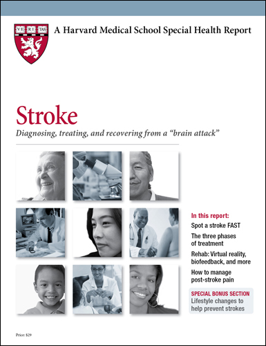 "Stroke: Diagnosing, treating, and recovering from a  ""brain attack"""