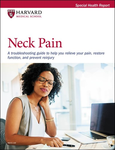 Neck Pain: A troubleshooting guide to help you relieve your pain, restore function, and prevent injury