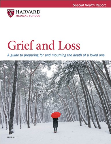 Grief and Loss: A guide to preparing for and mourning the death of a loved one